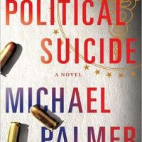 Audio Excerpt: Political Suicide by Michael Palmer