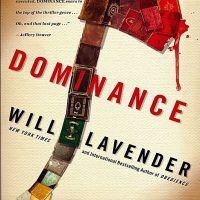 Thriller Thursday: Dominance by Will Lavender