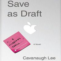 Weekend Romance: Save As Draft by Cavanaugh Lee