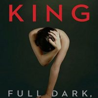 Book Review: Full Dark, No Stars by Stephen King