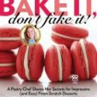 Food Friday: Bake It, Don't Fake It by Heather Bertinetti