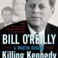 True Tuesday Showcase: Killing Kennedy by Bill O'Reilly and Martin Dugard