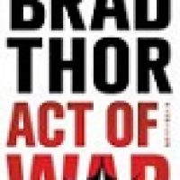 Book Review: Act of War by Brad Thor