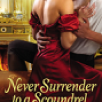 Review + Giveaway: Never Surrender to a Scoundrel by Lily Dalton