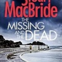 Review & Giveaway: The Missing and the Dead by Stuart MacBride
