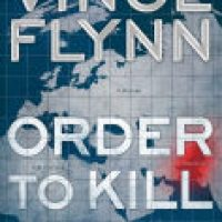 Review: Order to Kill by Kyle Mills/Vince Flynn