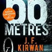 Review + Giveaway: 66 Metres by J. F. Kirwan