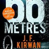 Review + Giveaway: 66 Metres by J. F. Kirwan